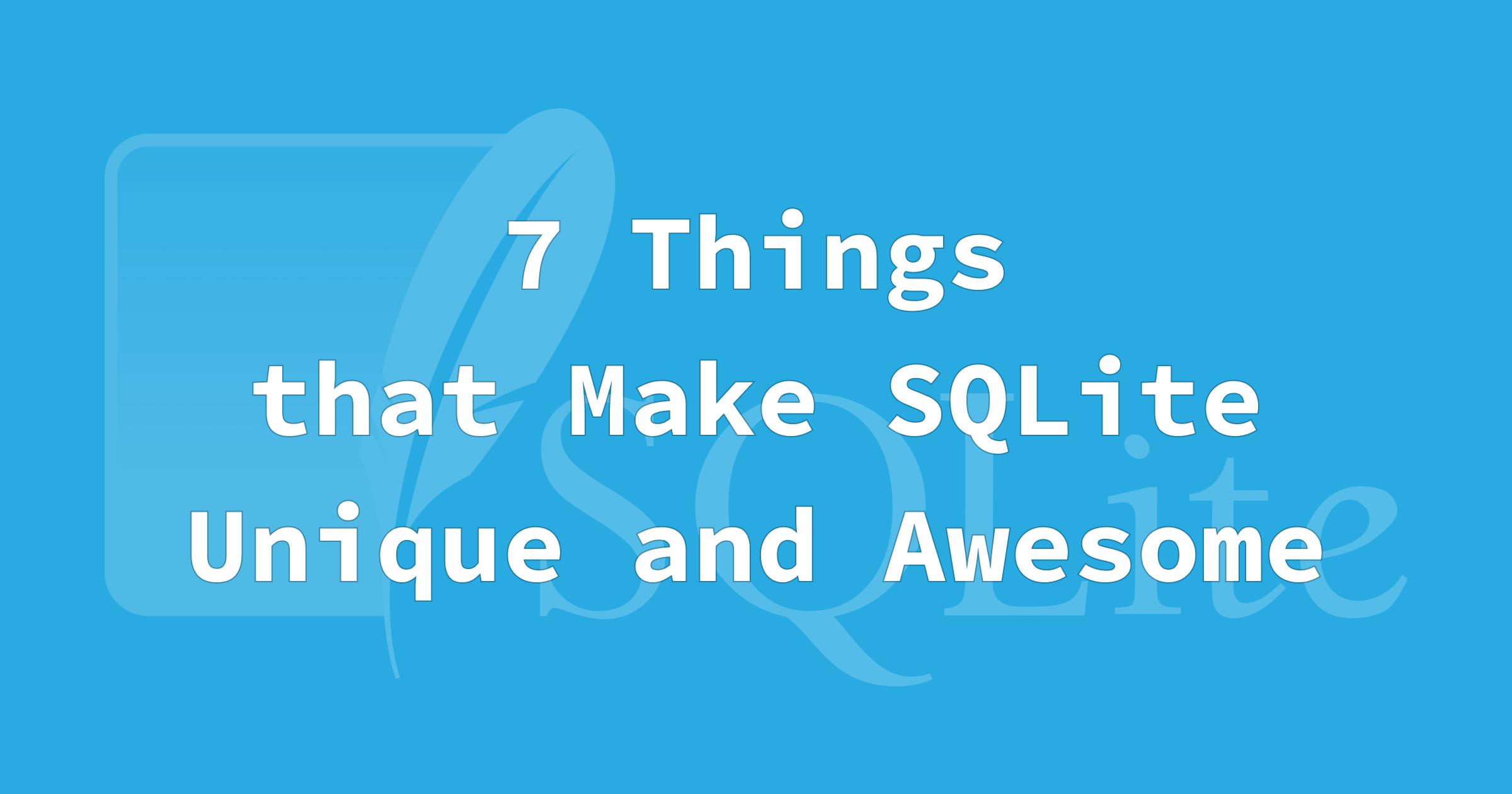 SQLite Quirks