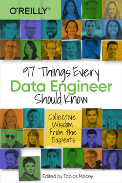 97 Things Every Data Engineer Should Know