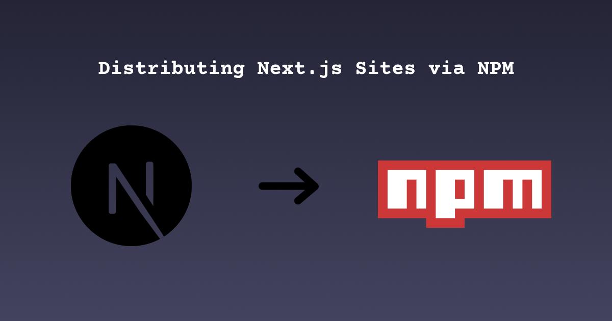Next.js and NPM