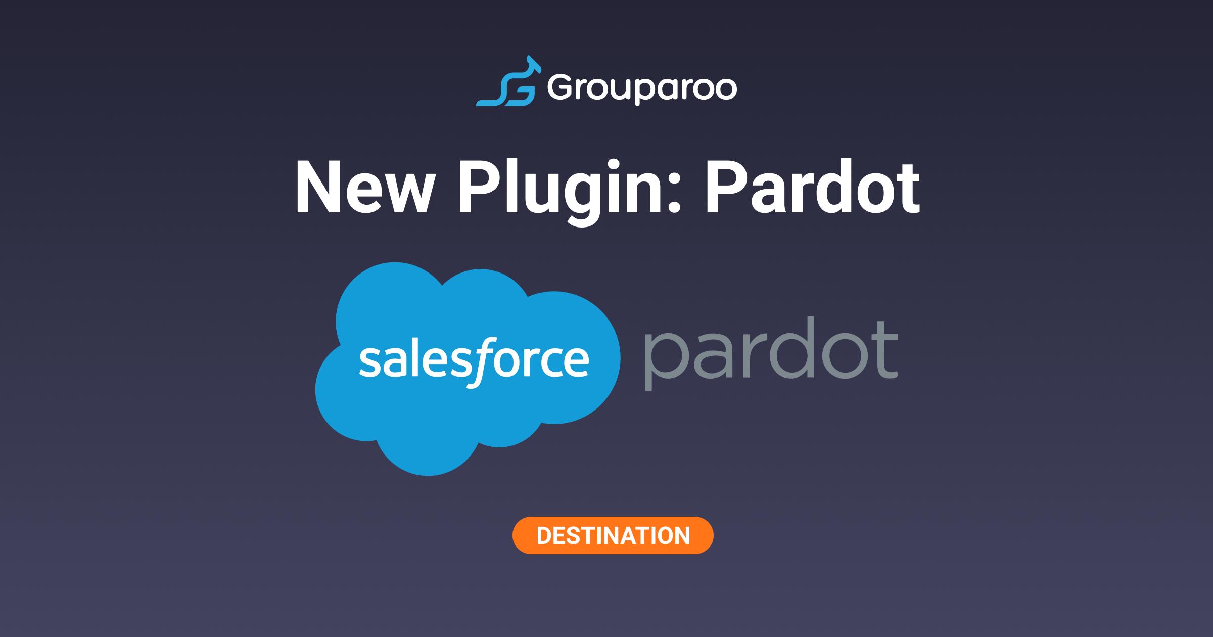 Grouparoo and Pardot